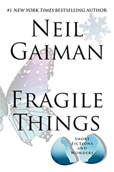 "Cover of ""Fragile Things: Short Fictions ..."