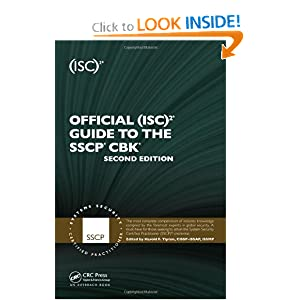 Official (ISC)2 Guide to the SSCP CBK, Second Edition ((ISC)2 Press)