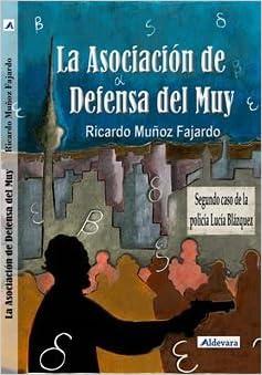 La Asociación De Defensa Del Muy<span style=