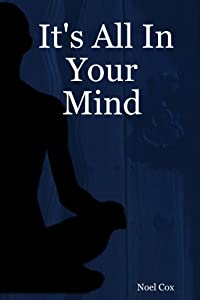 "Cover of ""It's All In Your Mind"""