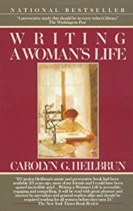 """Cover of """"Writing a Woman's Life (Ballant..."""