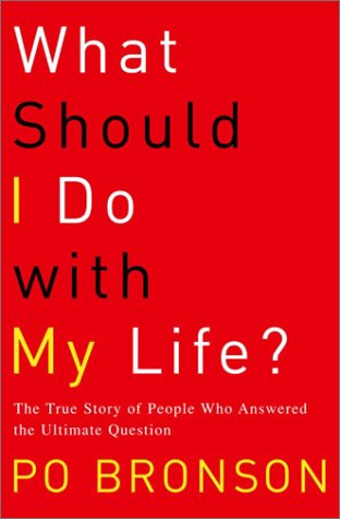 "Cover of ""What Should I Do with My Life?&..."