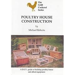 Poultry House Construction (Gold Cockerel)