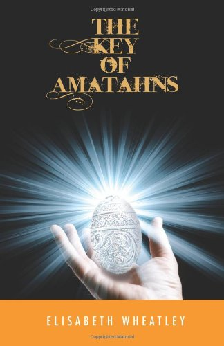 """The Key of Amatahns"" av Elisabeth Wheatley"