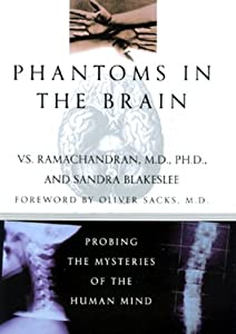 """Cover of """"Phantoms in the Brain: Probing ..."""