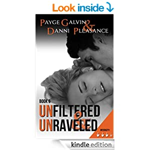 Unfiltered & Unraveled (The Unfiltered Series)
