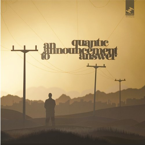 Quantic-An Announcement To Answer-(TRUCD100)-CD-FLAC-2006-mbs Download
