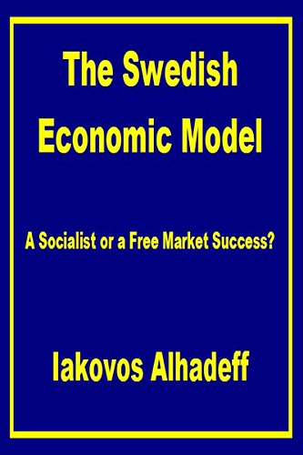 The Swedish Economic Model: A socialist or a free market success?