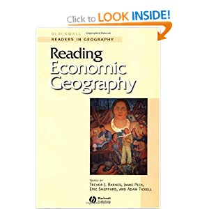 Reading Economic Geography (Blackwell Readers in Geography)