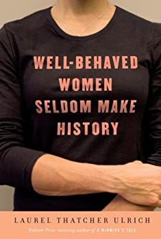"Cover of ""Well-Behaved Women Seldom Make ..."
