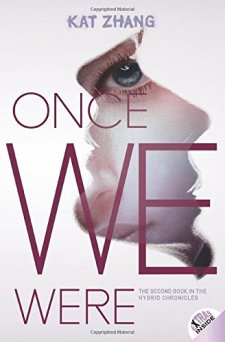 Once We Were: The Hybrid Chronicles, Book 2 by Kat Zhang| wearewordnerds.com