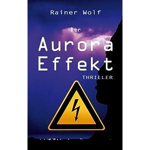 Der Aurora Effekt