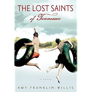 The Lost Saints of Tennessee: A Novel