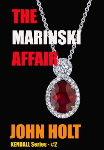 The Marinski Affair (Tom Kendall Book 2)