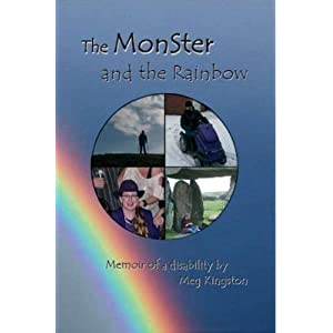 The Monster and the Rainbow: Memoir of a Disability