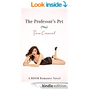 The Professor's Pet (A BDSM Romance Novel)