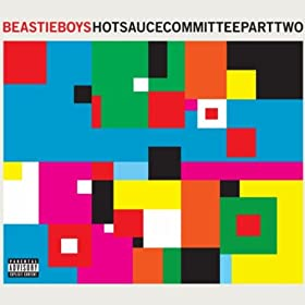 Hot Sauce Committee Part Two [Explicit]
