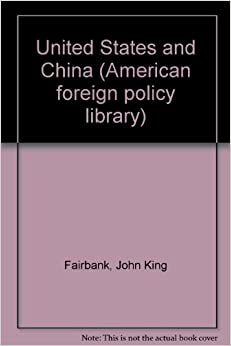 United States and China (The American foreign policy ...
