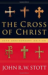 "Cover of ""The Cross of Christ"""