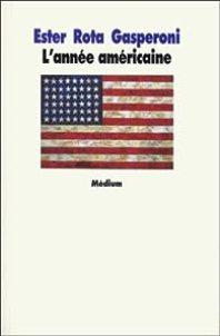 L'Année américaine par Gasperoni