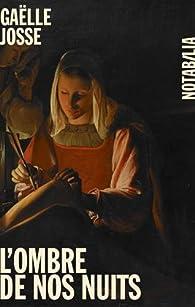 L'ombre de nos nuits par Josse