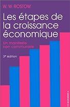 Les étapes de la croissance économique Par W.W. Rostow