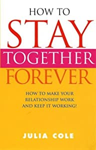 "Cover of ""How to Stay Together Forever"""