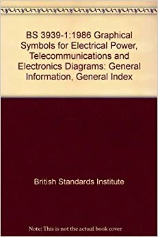 BS 39391:1986 Graphical Symbols for Electrical Power