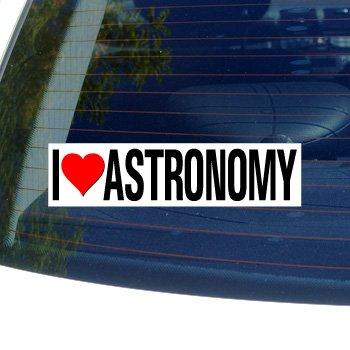 I Love Heart ASTRONOMY - Window Bumper Sticker