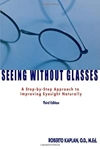 "Cover of ""Seeing Without Glasses: A Step-..."