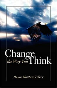 "Cover of ""CHANGE THE WAY YOU THINK"""