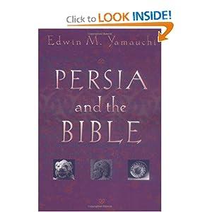 Edwin Yamauchi, Persia and the Bible