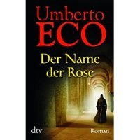 Der Name der Rose / Umberto Eco