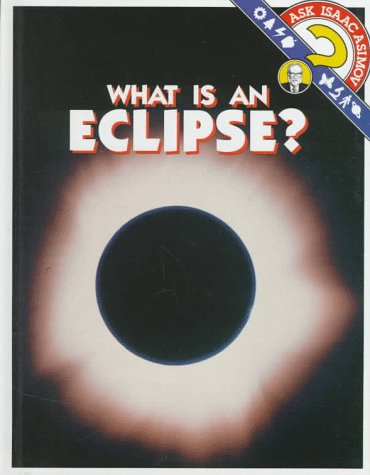 What Is an Eclipse? (Ask Isaac Asimov)
