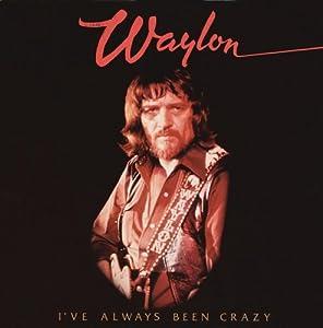 "Cover of ""I've Always Been Crazy"""