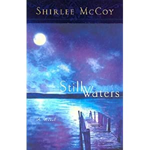 Still Waters (The Lakeview Series #1) (Steeple Hill Women's Fiction #4)