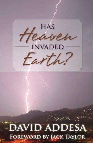 Has Heaven Invaded Earth?