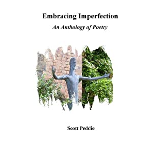 Embracing Imperfection: An Anthology of Poetry