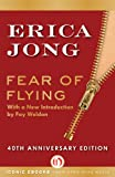 Fear of Flying: Fortieth Anniversary Edition (Isadora Wing)