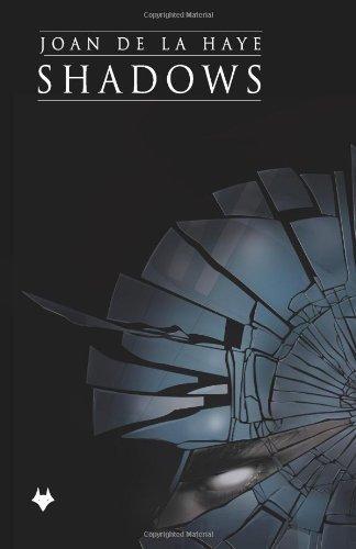 Shadows by Joan De La Haye