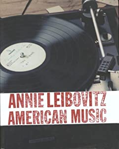 "Cover of ""Annie Leibovitz: American Music..."