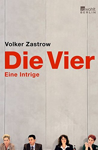 """Amazon-Affiliate-Link: """"Die Vier. Eine Intrige"""" von Volker Zastrow"""
