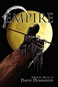 "Cover of ""Empire: A Zombie Novel"""