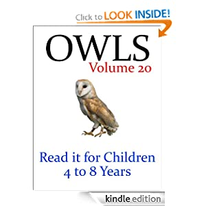 Owls (Read it book for Children 4 to 8 years)