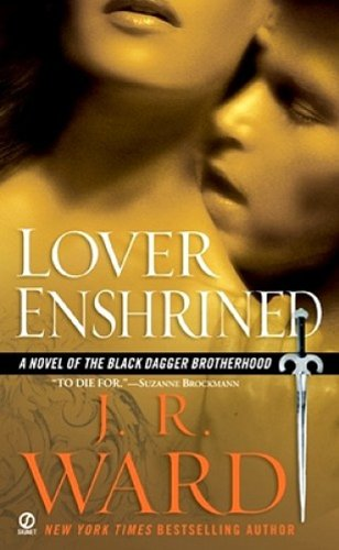 Lover Enshrined JR Ward Black Dagger Brotherhood