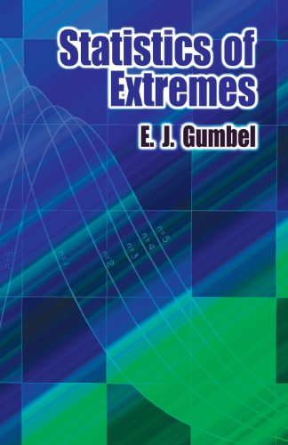 Statistics of Extremes (Dover Books on Mathematics)