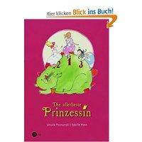 Die allerbeste Prinzessin / Ursula Poznanski ; Sybille Hein