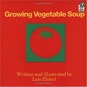 "Cover of ""Growing Vegetable Soup (Voyager..."