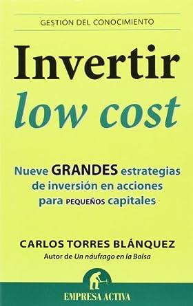 Invertir low cost-Carlos Torres Blánquez