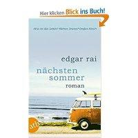 Nächsten Sommer : Roman / Edgar Rai